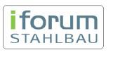 """iforum Stahlbau """"Lösungen für den Stahlbau: Eurocode - Forschung - Projekte"""""""